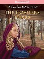 The Traveler's Tricks: A Caroline…
