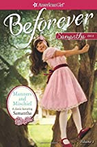 Manners and Mischief: A Samantha Classic…