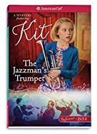 The Jazzman's Trumpet: A Kit Mystery…