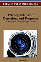 Privacy, Intrusion Detection, and Response:…