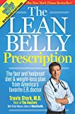 Stork, Travis: The Lean Belly Prescription: The fast and foolproof diet and weight-loss plan from America's top urgent-care doctor