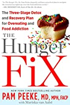 The Hunger Fix: The Three-Stage Detox and…