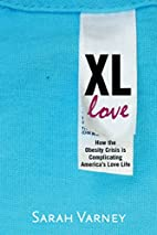 XL Love: How the Obesity Crisis Is…
