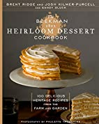 The Beekman 1802 Heirloom Dessert Cookbook:…