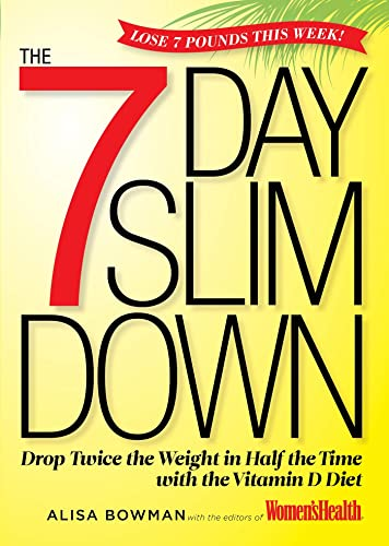 the-7-day-slim-down-drop-twice-the-weight-in-half-the-time-with-the-vitamin-d-diet