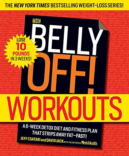 the-belly-off-workouts-a-6-week-detox-diet-and-fitness-plan-that-strips-away-fat-fast