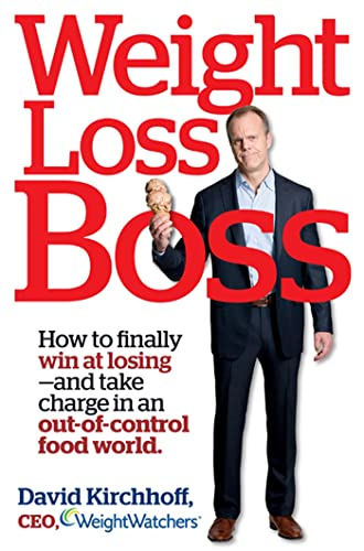 weight-loss-boss-how-to-finally-win-at-losing-and-take-charge-in-an-out-of-control-food-world