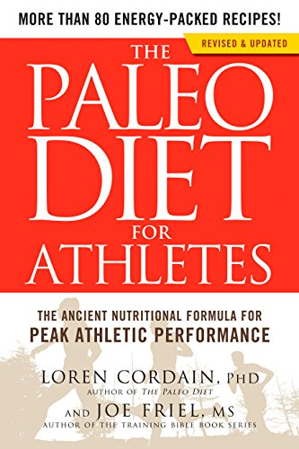 the-paleo-diet-for-athletes-the-ancient-nutritional-formula-for-peak-athletic-performance