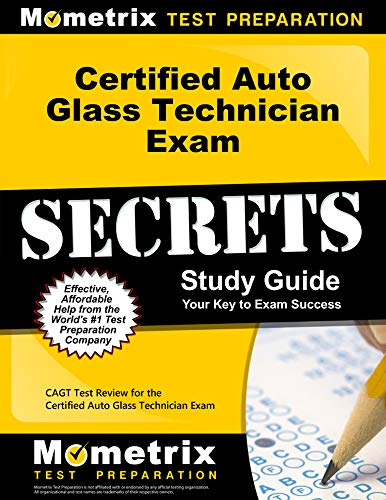 certified-auto-glass-technician-exam-secrets-study-guide-cagt-test-review-for-the-certified-auto-glass-technician-exam