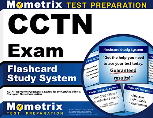 cctn-exam-flashcard-study-system-cctn-test-practice-questions-review-for-the-certified-clinical-transplant-nurse-examination-cards