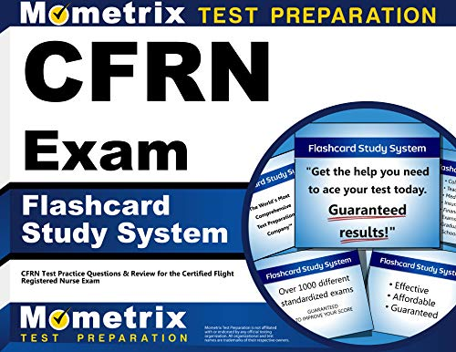 cfrn-exam-flashcard-study-system-cfrn-test-practice-questions-review-for-the-certified-flight-registered-nurse-exam-cards