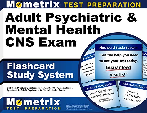 adult-psychiatric-mental-health-cns-exam-flashcard-study-system-cns-test-practice-questions-review-for-the-clinical-nurse-specialist-in-adult-psychiatric-mental-health-exam-cards
