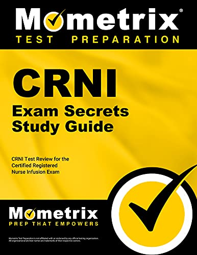 crni-exam-secrets-study-guide-crni-test-review-for-the-certified-registered-nurse-infusion-exam