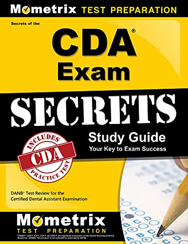 secrets-of-the-cda-exam-study-guide-danb-test-review-for-the-certified-dental-assistant-examination