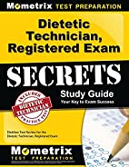 Dietetic Technician, Registered Exam Secrets…