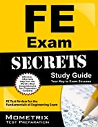 FE Exam Secrets Study Guide: FE Test Review…
