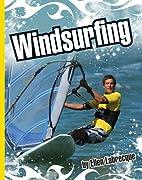 Windsurfing (Extreme Sports) by Ellen…
