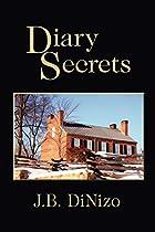 Diary Secrets by J. B. DiNizo