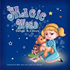 The Magic Word by Sherrill S. Cannon