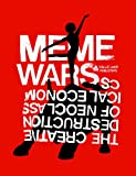 Lasn, Kalle: Meme Wars: The Creative Destruction of Neoclassical Economics