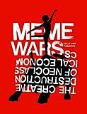 Lasn, Kalle: Meme Wars: The Creative Destruction of Neoclassical Economics