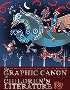 The Graphic Canon of Children's Literature:…