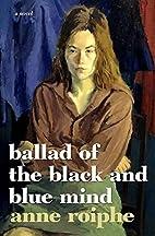 Ballad of the Black and Blue Mind: A Novel…