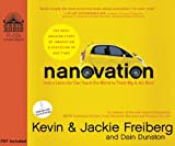 Freiberg PhD, Kevin: Nanovation (Library Edition): How a Little Car Can Teach the World to Think Big and Act Bold