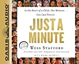 Stafford, Wess: Just a Minute (Library Edition): In the Heart of a Child, One Moment...Can Last Forever