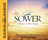 Graham, Franklin: The Sower (Library Edition): Follow in His Steps
