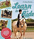 Learn to Ride (I Love Ponies...) by Sandy…