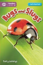 Bugs and Slugs (Let's Find Out…