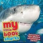 My Little Book of Sharks by Camilla de la…