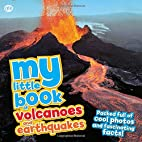 My Little Book of Volcanoes and Earthquakes:…