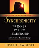 Jaworski, Joseph: Synchronicity: The Inner Path of Leadership (Bk Business)