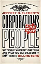 Corporations Are Not People: Why They Have…