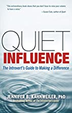 Quiet Influence: The Introvert's Guide…