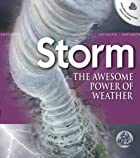 Storm, Grades 3 - 6: The Awesome Power of…