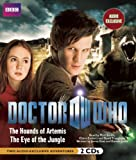 Goss, James: Doctor Who: The Hounds of Artemis & Eye of the Jungle: The New Adventures, Vol. 3 (The New Adventures Doctor Who)