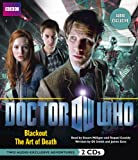 Goss, James: Doctor Who: Blackout & The Art of Death: Two Audio-Exclusive Adventures Featuring the 11th Doctor