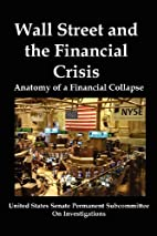 Wall Street and the Financial Crisis:…