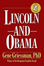 Lincoln and Obama by Gene Griessman