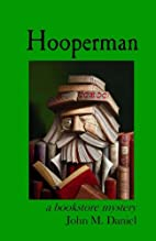 Hooperman: a bookstore mystery by John M.…