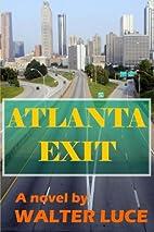 Atlanta Exit by Walter Luce