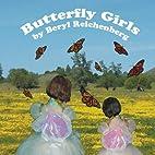 Butterfly Girls by Beryl Reichenberg