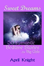 Sweet Dreams: 50 Bedtime Stories for Big…