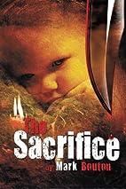 The Sacrifice by Mark Bouton