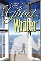 Ghost Writer by Lorna Collins