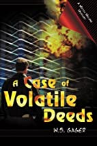 A Case of Volatile Deeds (Mitch Malone…