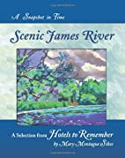 Scenic James River: A Snapshot in Time…